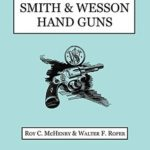 [PDF] [EPUB] Smith and Wesson Hand Guns Download