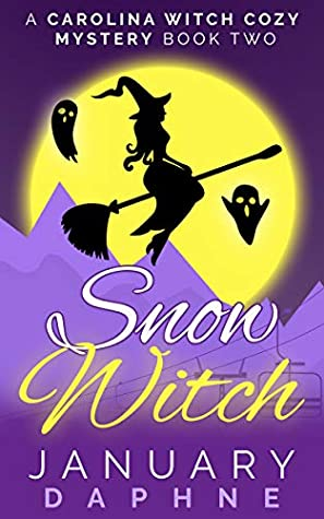 [PDF] [EPUB] Snow Witch (Carolina Witch #2) Download by January Daphne
