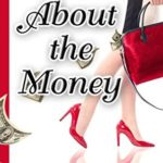 [PDF] [EPUB] So About the Money (Holly Price Mystery Series Book 1) Download