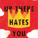 [PDF] [EPUB] Somebody Up There Hates You Download