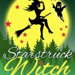[PDF] [EPUB] Starstruck Witch (Carolina Witch #3) Download