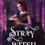 [PDF] [EPUB] Stray Witch: A Paranormal Vampire Romance and Urban Fantasy Novel (The Vampires of Emberbury #1) Download