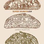 [PDF] [EPUB] Super Sourdough Download