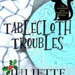 [PDF] [EPUB] Tablecloth Troubles (The Jinx Hamilton Series) (The Briar Hollow Novellas #2) Download