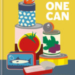 [PDF] [EPUB] Take One Can: 80 delicious meals from the cupboard Download