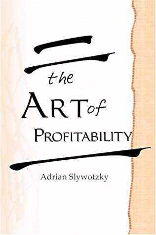 [PDF] The Art of Profitability Download by Adrian J. Slywotzky