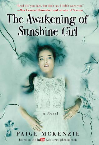 [PDF] [EPUB] The Awakening of Sunshine Girl (The Haunting of Sunshine Girl, #2) Download by Paige McKenzie