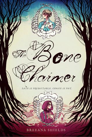 [PDF] [EPUB] The Bone Charmer (The Bone Charmer, #1) Download by Breeana Shields