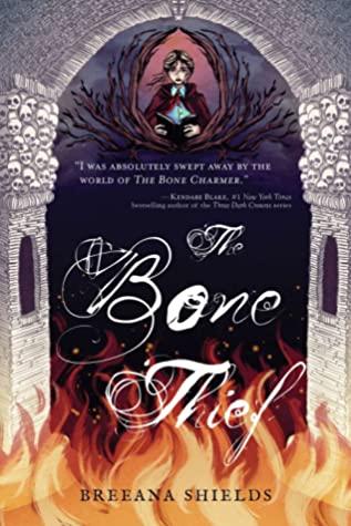 [PDF] [EPUB] The Bone Thief (The Bone Charmer, #2) Download by Breeana Shields