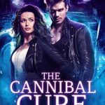 [PDF] [EPUB] The Cannibal Cure Download