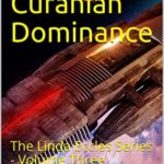 [PDF] [EPUB] The Curanian Dominance: The Linda Eccles Series – Volume Three Download