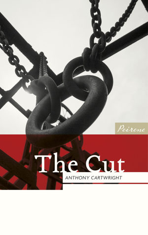 [PDF] [EPUB] The Cut Download by Anthony Cartwright