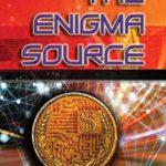 [PDF] [EPUB] The Enigma Source (The Enigma Series) (Volume 10) Download