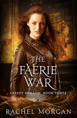 [PDF] [EPUB] The Faerie War (Creepy Hollow Book 3) Download by Rachel  Morgan