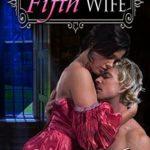 [PDF] [EPUB] The Fifth Wife (Regency Rascals #2) Download
