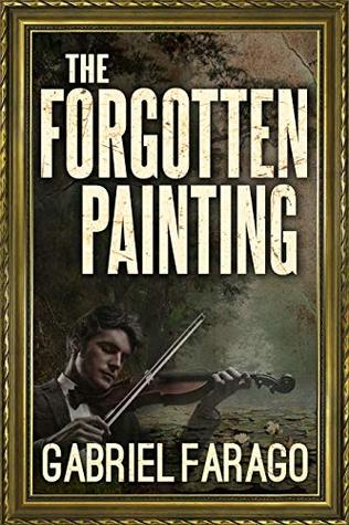 [PDF] [EPUB] The Forgotten Painting Download by Gabriel Farago