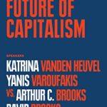 [PDF] [EPUB] The Future of Capitalism: The Munk Debates Download