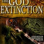 [PDF] [EPUB] The God Extinction (Dan Kotler #7) Download