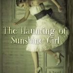 [PDF] [EPUB] The Haunting of Sunshine Girl Download