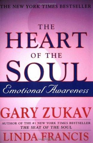 [PDF] [EPUB] The Heart of the Soul: Emotional Awareness Download by Gary Zukav