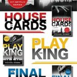 [PDF] [EPUB] The House of Cards Complete Trilogy: House of Cards, To Play the King, The Final Cut Download