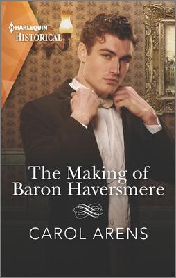 [PDF] [EPUB] The Making of Baron Haversmere Download by Carol Arens