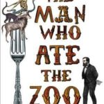 [PDF] [EPUB] The Man Who Ate the Zoo: Frank Buckland, forgotten hero of natural history Download