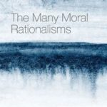 [PDF] [EPUB] The Many Moral Rationalisms Download