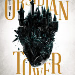 [PDF] [EPUB] The Obsidian Tower (Rooks and Ruin, #1) Download