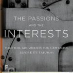 [PDF] [EPUB] The Passions and the Interests: Political Arguments for Capitalism Before Its Triumph Download