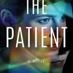 [PDF] [EPUB] The Patient by Steena Holmes Download