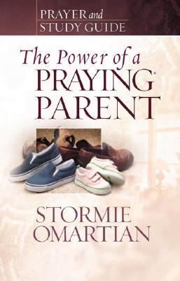[PDF] [EPUB] The Power of a Praying Parent: Prayer and Study Guide Download by Stormie Omartian