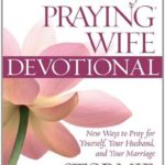 [PDF] [EPUB] The Power of a Praying Wife Devotional: Fresh Insights for You and Your Marriage Download