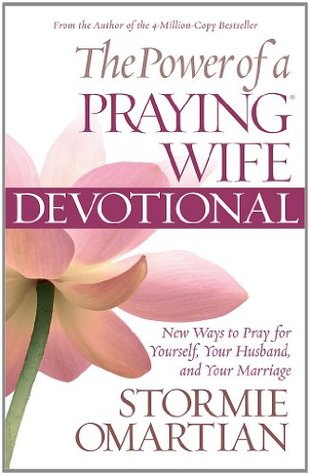 [PDF] [EPUB] The Power of a Praying Wife Devotional: Fresh Insights for You and Your Marriage Download by Stormie Omartian