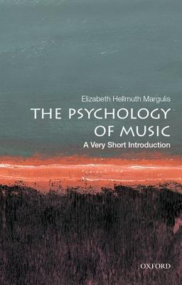 [PDF] [EPUB] The Psychology of Music: A Very Short Introduction Download by Elizabeth Hellmuth Margulis