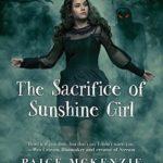 [PDF] [EPUB] The Sacrifice of Sunshine Girl (Haunting of Sunshine Girl, #3) Download