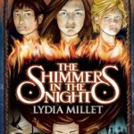 [PDF] [EPUB] The Shimmers in the Night (The Dissenters, #2) Download