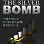 [PDF] [EPUB] The Silver Bomb: The End Of Paper Wealth Is Upon Us Download
