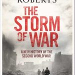 [PDF] [EPUB] The Storm of War: A New History of the Second World War Download