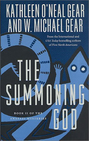 [PDF] [EPUB] The Summoning God (The Anasazi Mysteries, #2) Download by Kathleen O'Neal Gear