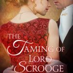[PDF] [EPUB] The Taming of Lord Scrooge (Infamous Lords, #3.5) Download