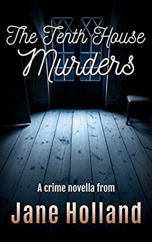[PDF] [EPUB] The Tenth House Murders (Stella Penhaligon Thrillers Book 2) Download by Jane Holland