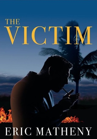 [PDF] [EPUB] The Victim Download by Eric  Matheny