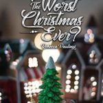 [PDF] [EPUB] The Worst Christmas Ever? Download