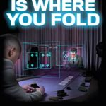 [PDF] [EPUB] This is Where You Fold (The Steve Ash Trilogy Book 1) Download