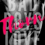 [PDF] [EPUB] Thorn: A Bad Boy Romance (Bad Boys Love Book 1) Download