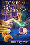 [PDF] [EPUB] Tomes and Terriers (A Magic Library Mystery Book 1) Download by Hillary Avis