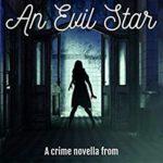 [PDF] [EPUB] Under An Evil Star (Stella Penhaligon Thrillers Book 1) Download