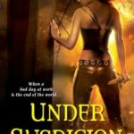 [PDF] [EPUB] Under Suspicion (Underworld Detection Agency, #3) Download