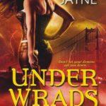 [PDF] [EPUB] Under Wraps (Underworld Detection Agency #1) Download